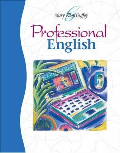 Professional English by Mary Ellen Guffey 032422334X