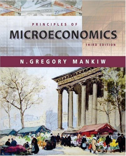 Principles of Microeconomics 3rd Ed.  by N. Gregory Mankiw 0324171889