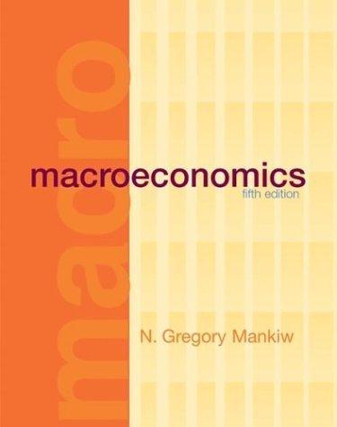 Macroeconomics 5th Ed. by N. Gregory Mankiw 0716752379