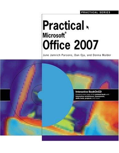 Practical Office 2007 by June Jamrich Parsons 1423906047
