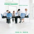 Strategic Management: Concepts and Cases 11th Ed. by Fred R David 0131869493