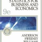 Statistics for Business and Economics 9th Ed. by David R. Anderson 032420082X