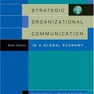 Strategic Organizational Communication: In a Global Economy 6th by Charles Conrad 0534636217