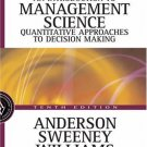 An Introduction to Management Science 10th Ed. by Dennis J. Sweeney 0324145632