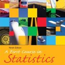 First Course in Statistics, A 9th Edition by James T. McClave 0131499793