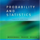 Introduction to Probability and Statistics 12th Ed. by William Mendenhall 0534418708