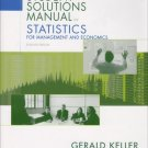 Statistics for Management and Economics student solutions manual by Keller 0534491308