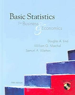 Basic Statistics For Business & Economics 5th Ed. by Lind 0072983965