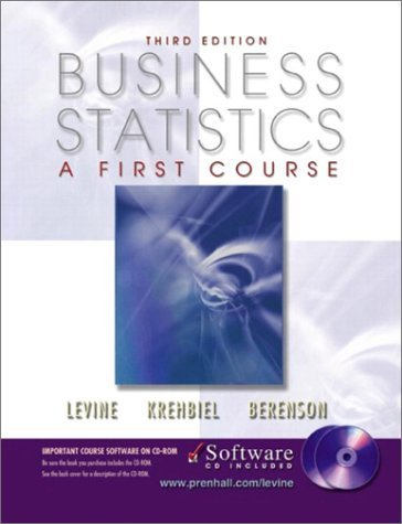 Business Statistics: A First Course 3rd Ed. by David M. Levine 0130782017