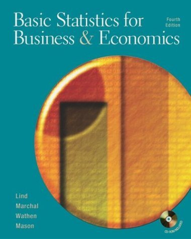 Basic Statistics for Business and Economics 4th Ed. by Douglas A. Lind 0072874201
