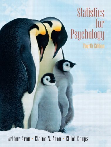 Statistics for Psychology 4th Ed. by Aron, Arthur 0131931679