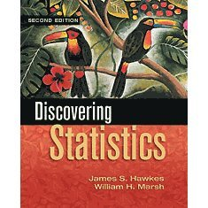 Discovering Statistics 2nd Ed. by James J. Hawkes 0918091861