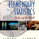 Elementary Statistics: Picturing the World 2nd Edition by Ron Larson 0130655953