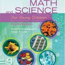 Math & Science for Young Children, 4E by Charlesworth 0766832279
