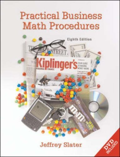 Practical Business Math Procedures 8th Ed. by Jeffery Slater 0072967137