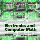 Electronics and Computer Math 7th Edition by Bill R. Deem 0130911275