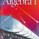Algebra 1 by James E. Schultz 003052217X