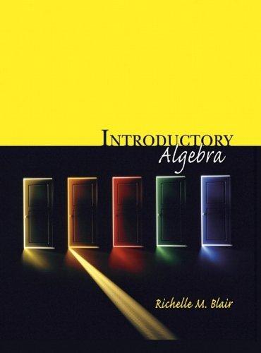 Introductory Algebra by Richelle M. Blair 020165878X