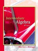 Intermediate Algebra 9th Ed. by Marvin L. Bittinger 0201791749