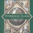 Intermediate Algebra 8th Ed. by Margaret L. Lial 0201799502