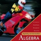 Beginning and Intermediate Algebra by James Streeter 0072499788
