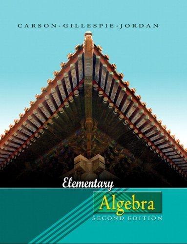 Elementary Algebra 2nd Edition by Tom Carson 0321358376