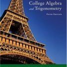 College Algebra And Trigonometry 5th Ed. by Richard N. Aufmann 0618386807