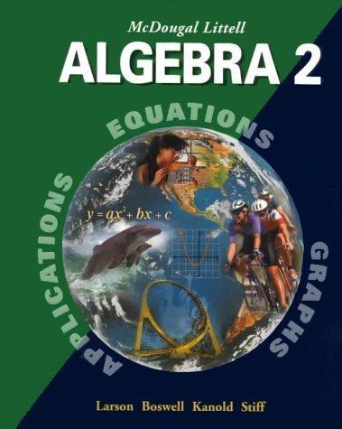 Algebra 2 by Ron Larson 0395937787