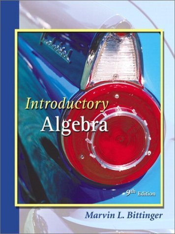 Introductory Algebra 9th by Marvin L. Bittinger 020174631X