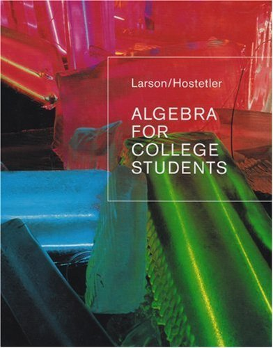 Algebra for College Students by Ron Larson 0618388451