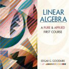 Linear Algebra: A First Course in Pure and Applied Math by Goodaire 0130470171