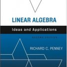 Linear Algebra: Ideas and Applications 2nd Ed. by Richard C. Penney 0471676209