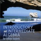 Introductory and Intermediate Algebra for College Students by Blitzer 0130328421