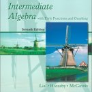 Intermediate Algebra with Early Functions and Graphing 7th Edition by Lial 0321064593