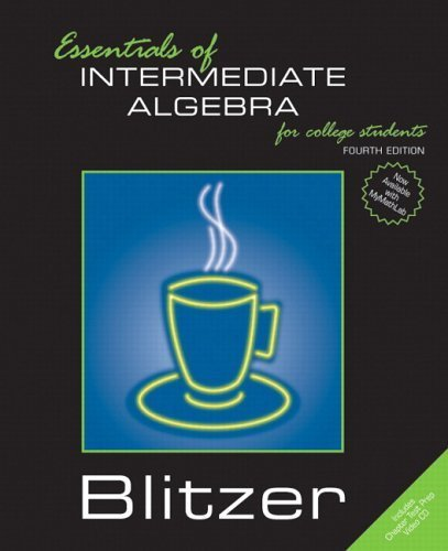 Essentials of Intermediate Algebra for College Students by Robert F. Blitzer 0131865595
