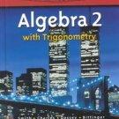Algebra 2 With Trigonometry by Charles Smith 0130519685