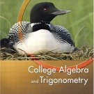 College Algebra and Trigonometry 3rd Edition by Margaret L. Lial 0321227638
