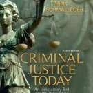 Criminal Justice Today (10th) Frank J. Schmalleger 0135130301