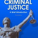 Criminal Justice : A Brief Introduction (7th) by Schmalleger 0132252473