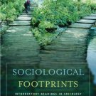 Sociological Footprints : Introductory Readings in Sociology 10th by Ballantine 0495008117