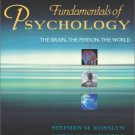 Fundamentals of Psychology: The Brain, the Person, the World 1st by Rosenberg 0205354807