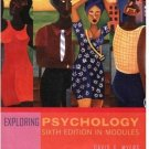 Exploring Psychology, Sixth Edition, in Modules by David G. Myers 0716789310