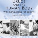 Drugs and the Human Body with Implicatons for Society (7th) by Ken Liska 0131773216