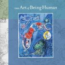 The Art of Being Human (8th Edition) by Richard Janaro 0321277635