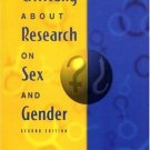 Thinking Critically About Research on Sex and Gender (2nd) by Jeremy B. Caplan 0321049292