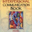 The Interpersonal Communication Book, 10th Edition by Joseph A. DeVito 0205367658