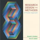 Research Design and Methods : A Process Approach 5th by Bruce Barrington Abbott 0767421523