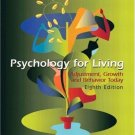 Psychology for Living : Adjustment, Growth, and Behavior Today 8th by Eastwood Atwater 0131181173