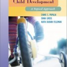 Child Development : A Topcial Approach by Dana Gross 007231639X
