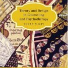 Theory and Design in Counseling and Psychotherapy by Susan Day 0618191429